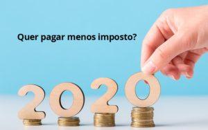 Ir 2020 Quer Pagar Menos Impostos Veja Lista Do Que Pode Descontar Ou Nao - Contabilidade em São Paulo | ECONSA Contabilidade e Gestão Empresarial