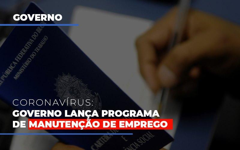 Governo Lanca Programa De Manutencao De Emprego - Contabilidade na Zona Leste - SP | Peluso & Associados