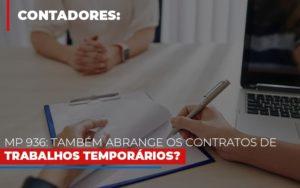 Mp 936 Tambem Abrange Os Contratos De Trabalhos Temporarios - Contabilidade na Zona Leste - SP | Peluso & Associados