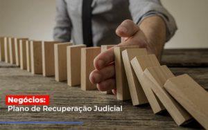 Negocios Plano De Recuperacao Judicial - Contabilidade na Zona Leste - SP | Peluso & Associados