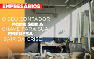 Contador E Peca Chave Na Retomada De Negocios Pos Pandemia - Contabilidade na Zona Leste - SP | Peluso & Associados