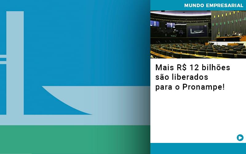 Mais De R S 12 Bilhoes Sao Liberados Para Pronampe - Contabilidade na Zona Leste - SP   Peluso & Associados