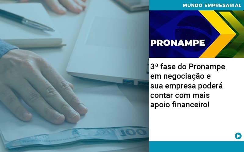 3 Fase Do Pronampe Em Negociacao E Sua Empresa Podera Contar Com Mais Apoio Financeiro - Contabilidade na Zona Leste - SP   Peluso & Associados