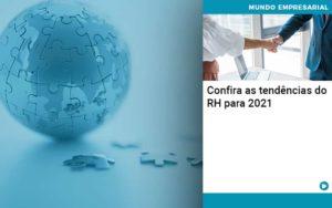 Confira As Tendencias Do Rh Para 2021 Abrir Empresa Simples - Contabilidade na Zona Leste - SP | Peluso & Associados