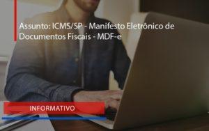 Manifesto Eletrônico De Documentos Fiscais Mdf E (1) Blog Peluso - Contabilidade na Zona Leste - SP | Peluso & Associados